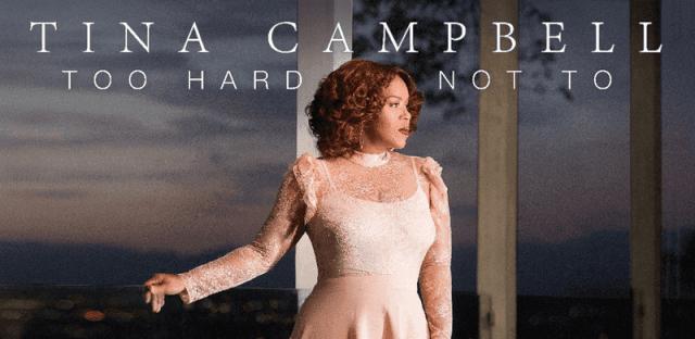 Video: Too Hard Not To - Tina Campbell