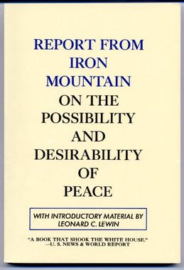 http://www.stopthecrime.net/docs/Report_from_Iron_Mountain.pdf