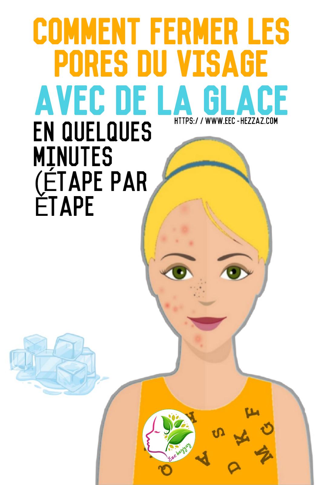 Comment fermer les pores du visage avec de la glace en quelques minutes (ÉTAPE PAR ÉTAPE