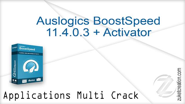 Auslogics BoostSpeed 11.4.0.3 + Activator