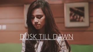 Dalillah - Dusk Till Dawn (Cover) Mp3