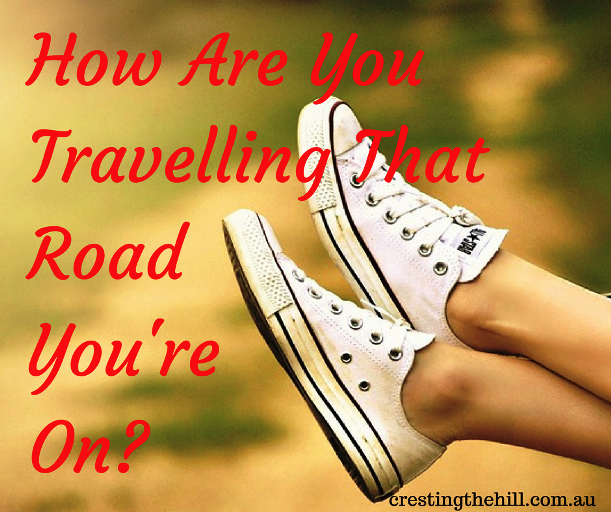 How Are You Travelling That Road You're On?