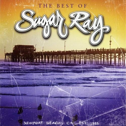 [2005] - The Best Of Sugar Ray