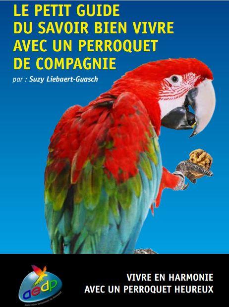 Le petit guide du saVoir bien vivre avec un perroquet de compagnie - WWW.VETBOOKSTORE.COM