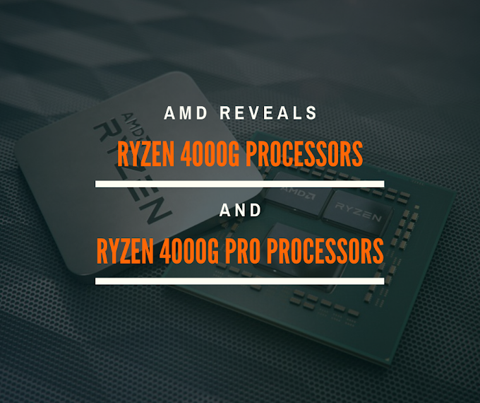 AMD Reveals New Ryzen 4000G and Ryzen 4000G PRO Processors