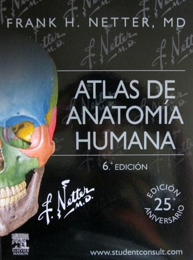 ATLAS ANATOMIA HUMANA Netter 6ta. Edición | Libros De Medicina UNICAH
