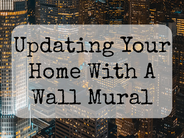 Updating Your Home With A Wall Mural