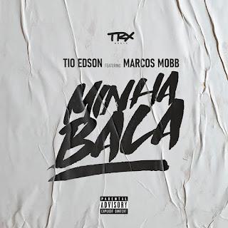 Tio Edson - Minha Bala (feat. Marcos Mobb) [2021] Baixar mp3