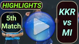 KKR vs MI 5th Match 2021