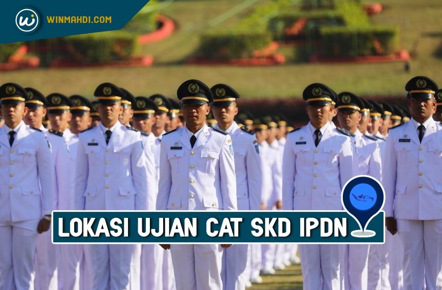 Lokasi Ujian SKD IPDN
