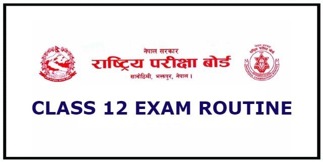 NEB Class 12 Exam Routine 2078