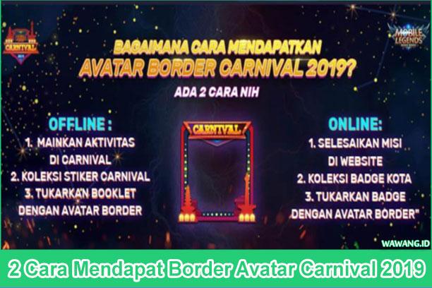 2 Cara Mendapat Border Avatar Carnival 2019