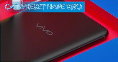 Cara Reset HP VIVO