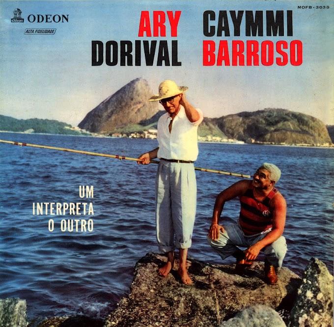 """Ary Barroso & Dorival Caymmi - """"Ary Barroso & Dorival Caymmi - Um interpreta o outro"""" [1958]"""
