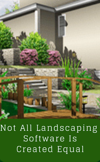 Not All Landscaping Software Is Created Equal