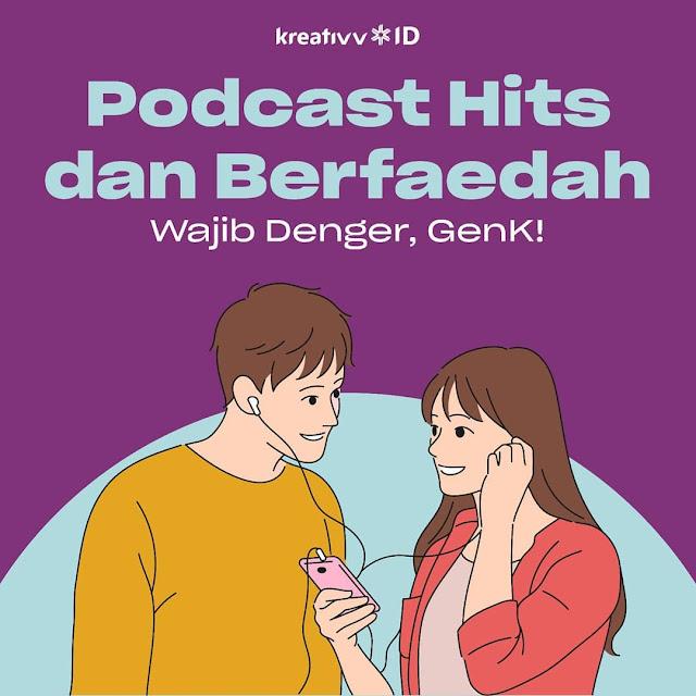 Podcast Hits dan Berfaedah Wajib Denger