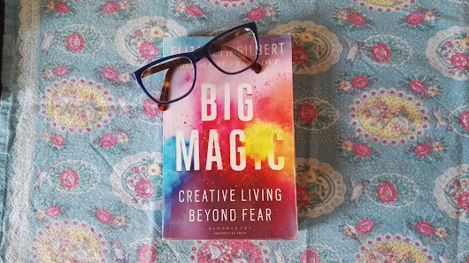 12 Things To Take Away From Elizabeth Gilbert's Big Magic