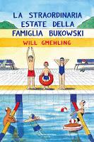 La straordinaria estate della famiglia Bukowski di Will Gmehling La Nuova Frontiera Junior
