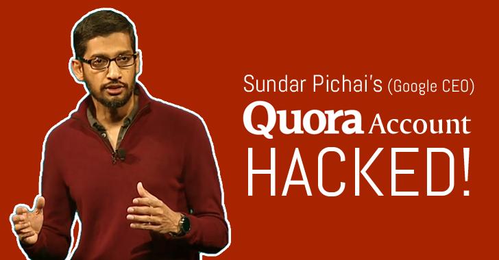 sundar pichai quora hacked