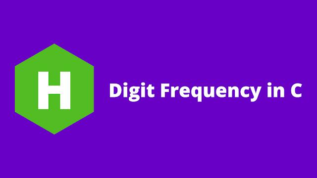 HackerRank Digit Frequency in c problem solution