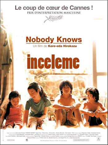 Dare Mo Shiranai (Nobody Knows) Filmi İncelemesi