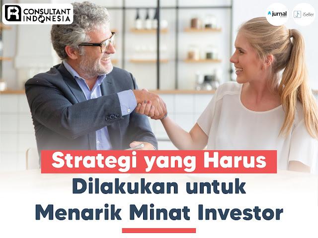 Strategi-yang-Harus-Dilakukan-untuk-Menarik-Minat-Investor