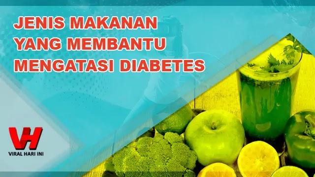 Makanan Yang Membantu Mengatasi Diabetes