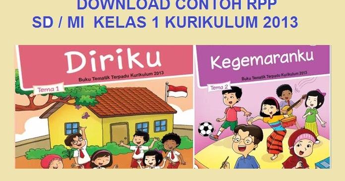 Download Rpp Sd / Mi Kelas 1 Kurikulum 2013 - Materi Sekolah