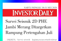The Jambi Merang PHE 2D Seismic Survey Is Targeted To Be Completed Mid-July