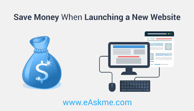 The Four Easiest Ways to Save Money When Launching a New Website: eAskme