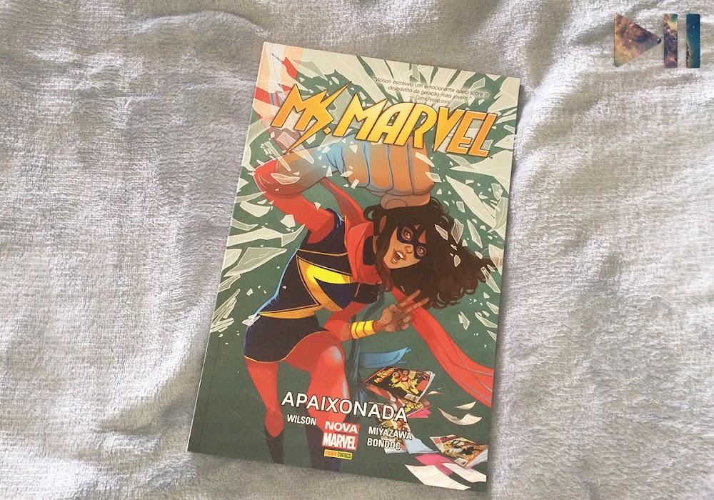 Sexta Geek | Ms. Marvel - Apaixonada