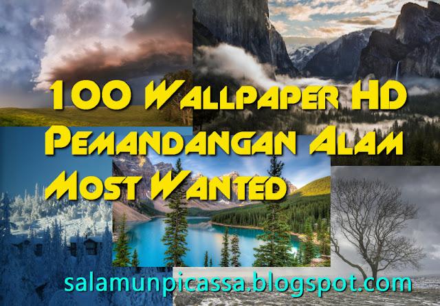 100 Wallpaper HD Pemandangan Alam Most Wanted