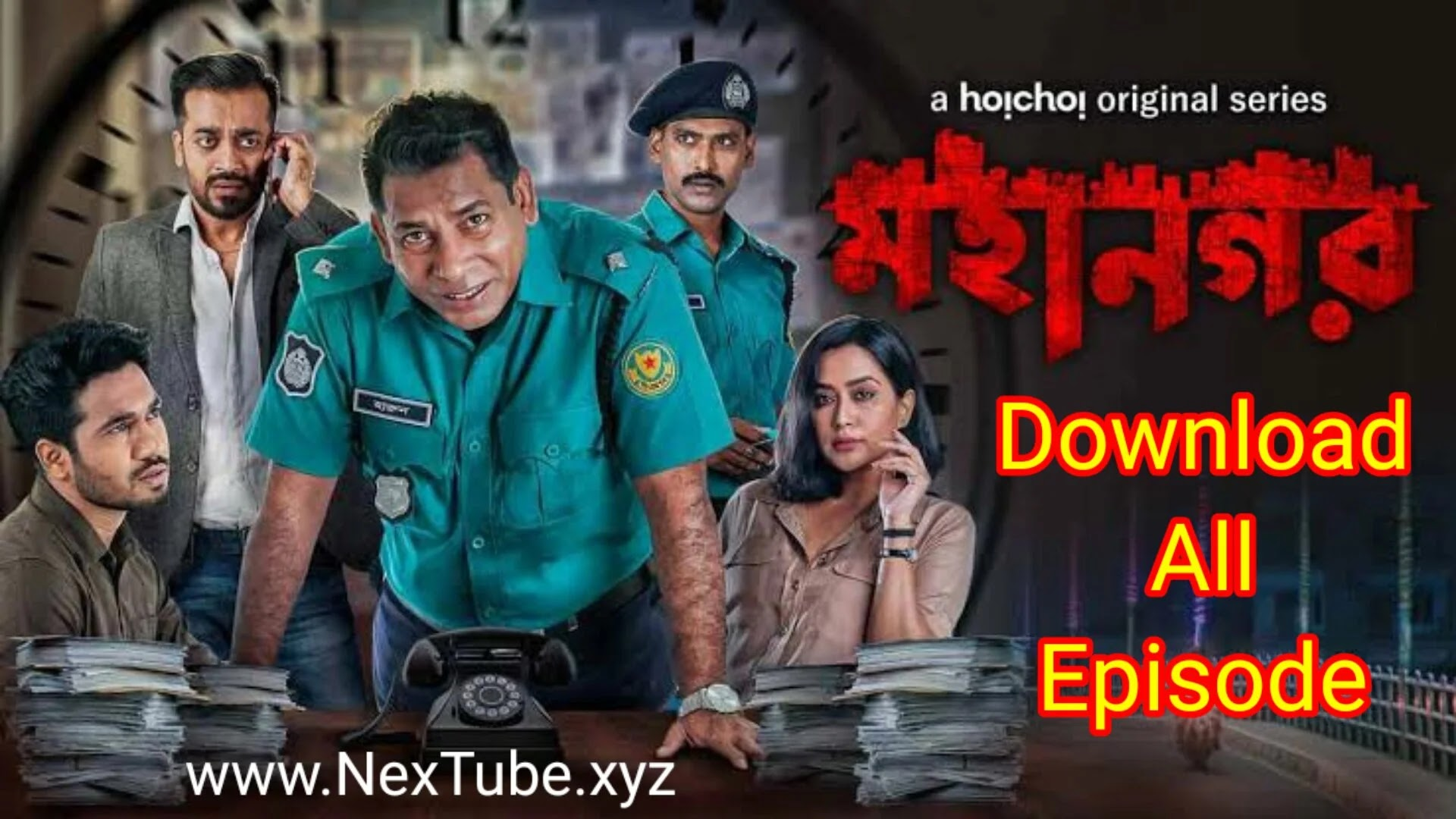 Mohanagar 2021 Bangla Full Web Series Download