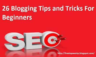 26 Blogging Tips and Tricks For Beginners