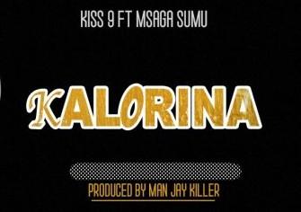 Download Audio | Kiss 9 ft Msaga Sumu - Kalorina (Singeli)