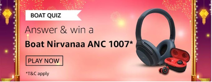 Amazon Boat Quiz Answers Win – Boat Nirvanaa ANC1007