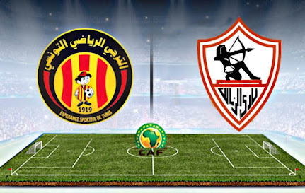 الترجي الرياضي التونسي و نادي الزمالك المصري