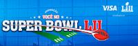 Promoção Você no Super Bowl LII com Visa e Bradesco