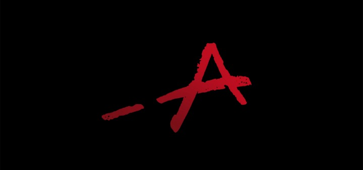 "Pretty Little Liars: frases de ""A"""