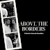 """Above the Borders"" - A film by Sokratis Romilios"
