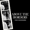 """Above the Borders"" - A film against racism"
