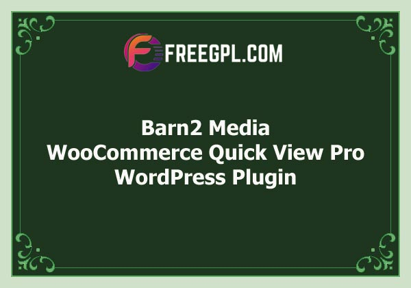 WooCommerce Quick View Pro (Barn2 Media) Free Download