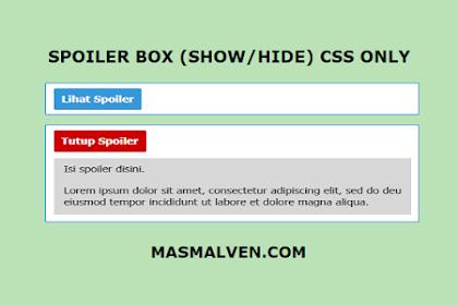 Cara Membuat Kotak Spoiler Keren Dengan CSS (Tanpa Javascript)