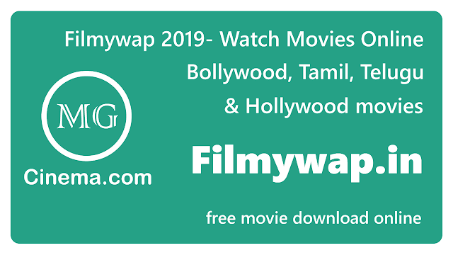 filmywap-in-2019-movie-website-review