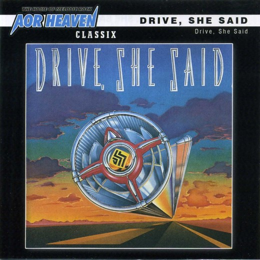 DRIVE SHE SAID - ST [AOR Heaven Classix remastered +2] full