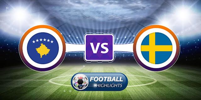 Kosovo vs Sweden – Highlights