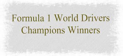 Formula 1, F 1 World Drivers Championship , F 1 WDC Winners List, List of Winners of Formula 1 since 1950.