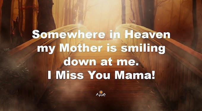 I Miss You Mama!