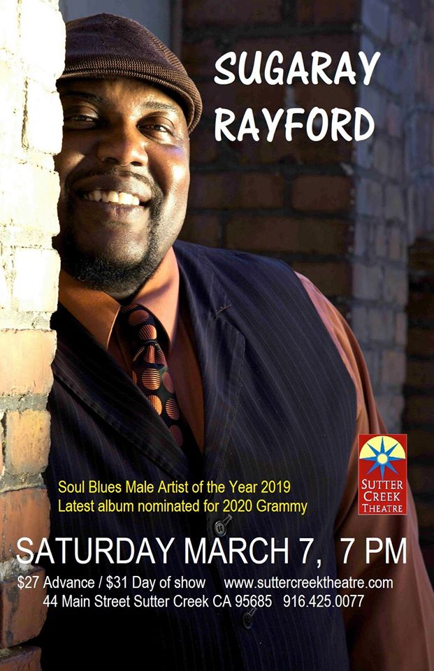 Sutter Creek Theater: The Sugaray Rayford Band - Sat Mar 7