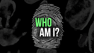 Identity. Who Am I? BERT. GOD Knows. I Believe.
